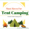Tent Camping Must Haves