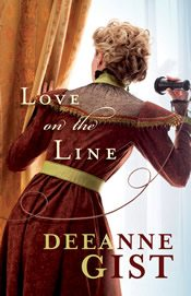Love on the Line by Deeanne Gist. @Litfuse Book Tour Review.