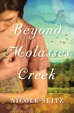 Beyond Molasses Creek  by Nicole Seitz Book Review. Kindle Touch Giveaway!