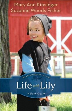 Life With Lily by Suzanne Woods Fisher and Mary Ann Kinsinger