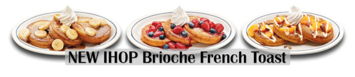 IHOP Brioche French Toast