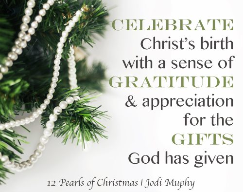 Day 10: 12 Pearls of Christmas | Wrapping Paper and Fancy Bows Not Required | Jodi Murphy