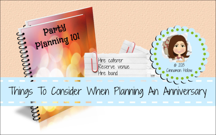 Things To Consider When Planning An Anniversary