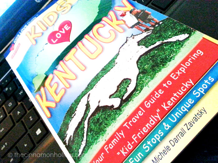 Kids Love Kentucky Travel Guide