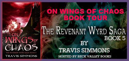 On Wings Of Chaos By Travis Simmons (The Revenant Wyrd Saga #5)