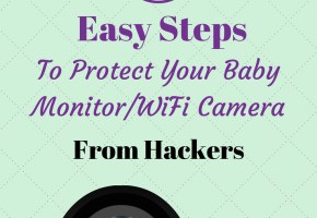 6 Easy Steps To Protect Your Baby Monitor From Hackers
