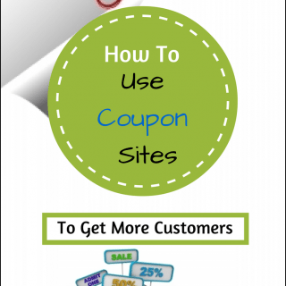 How To Use Coupon Sites To Get More Customers