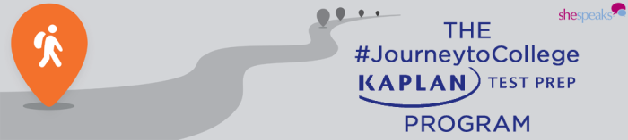 #JourneyToCollege Kaplan Test Prep Program