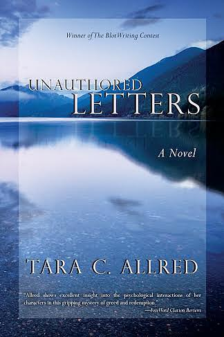Unauthored Letters By Tara C. Allred