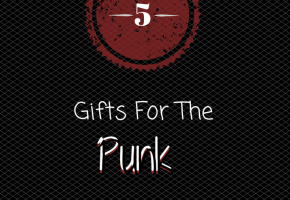 5 Gifts For Punk Fans