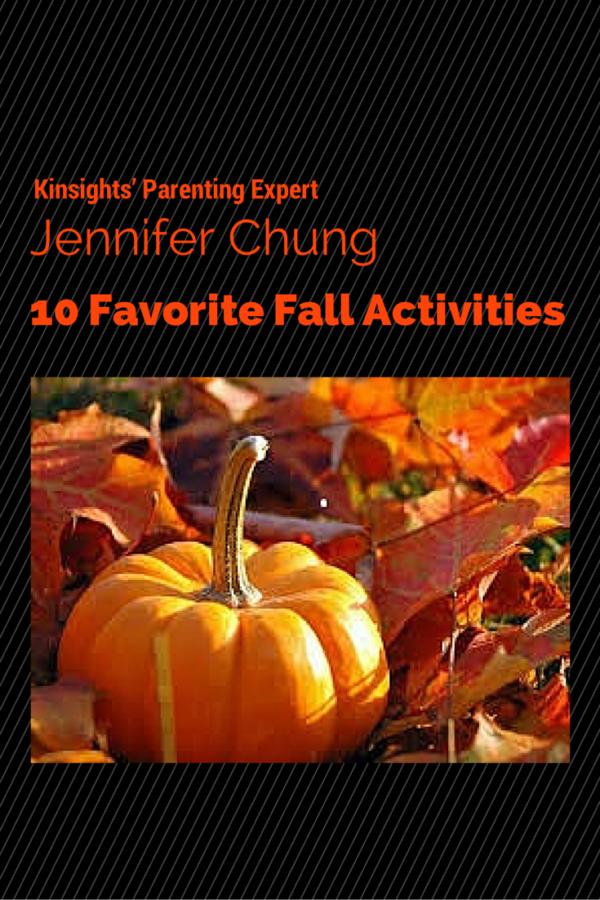 Kinsights' Parenting Expert Jennifer Chung's 10 Favorite Fall Activities