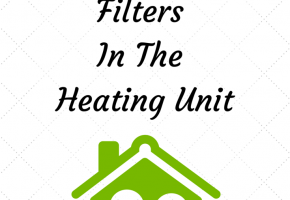 Using The Right Filters In The Heating Unit