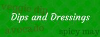 Dips and Dressings