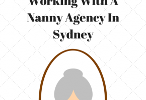 4 Benefits Of Working With A Nanny Agency In Sydney