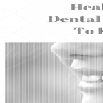 Teaching Healthy Dental Habits To Kids