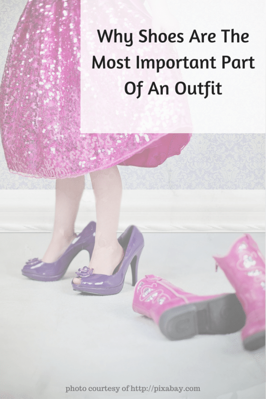 Why Shoes Are The Most Important Part Of An Outfit