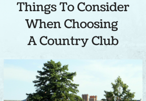 Choosing A Country Club