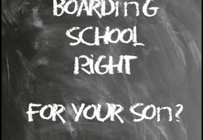 Is Boarding School Right For Your Son?