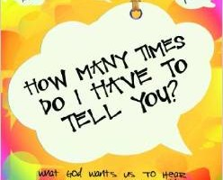 How Many Times Do I Have To Tell You? By Rachael Carman
