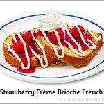 New IHOP Brioche French Toast Flavors! @ihop