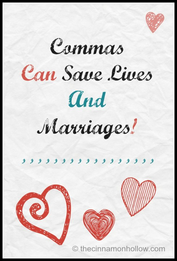 Commas save lives and marriages