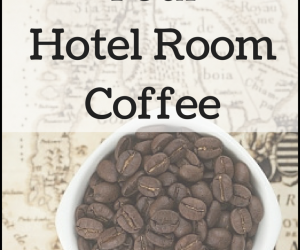 Hacking Your Hotel Room Coffee