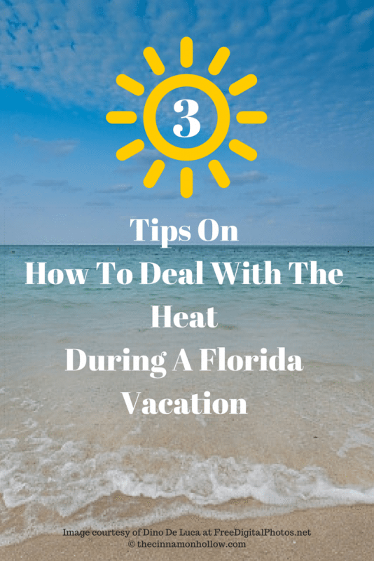 Tips On How To Deal With The Heat During A Florida Vacation