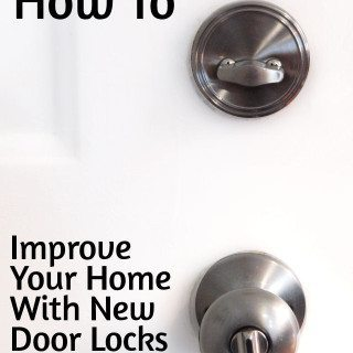 How To Improve Your Home With New Door Locks