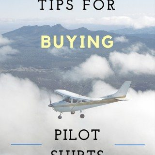 6 Tips For Buying Pilot Shirts