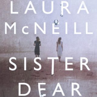 Check Out Sister Dear By Laura McNeill