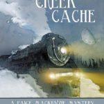 Hutchins Creek Cache (A Paige MacKenzie Mystery) By Deborah Garner