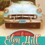 Eden Hill By Bill Higgs