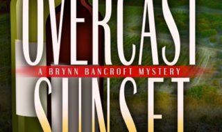 Overcast Sunset (A Brynn Bancroft Mystery) By Joyce T Strand