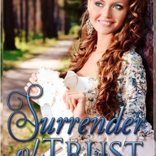 Surrender Of Trust By Mariel Grey