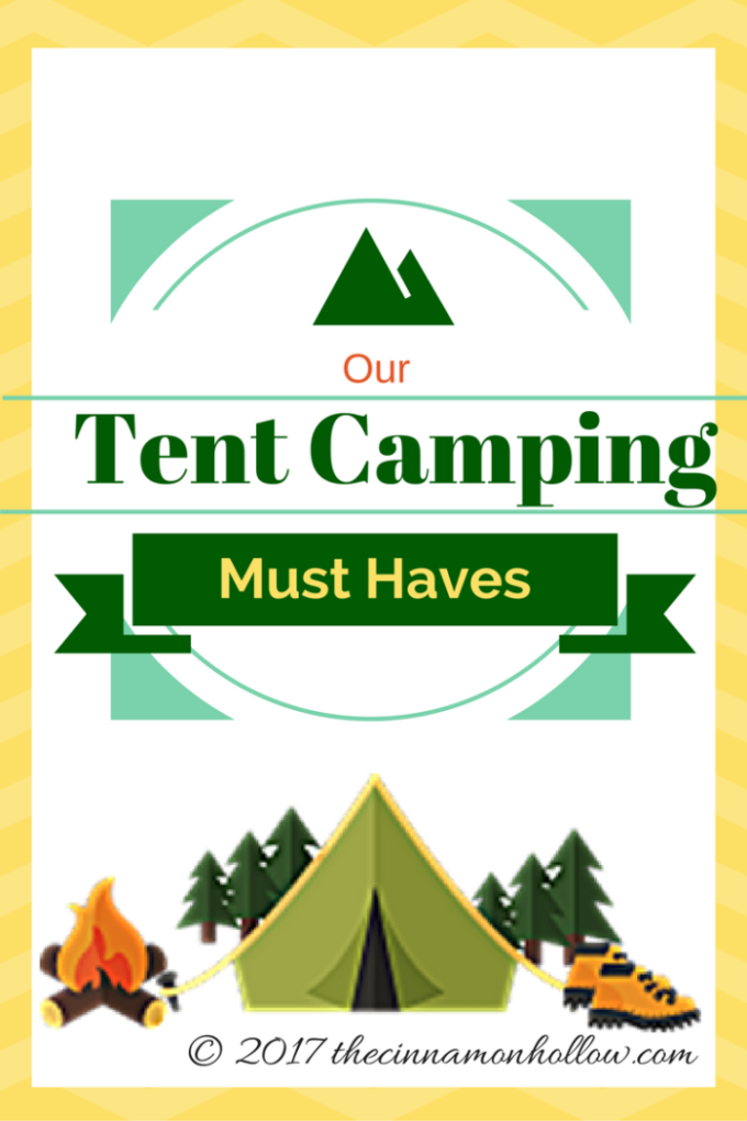 Our Tent Camping Must Haves