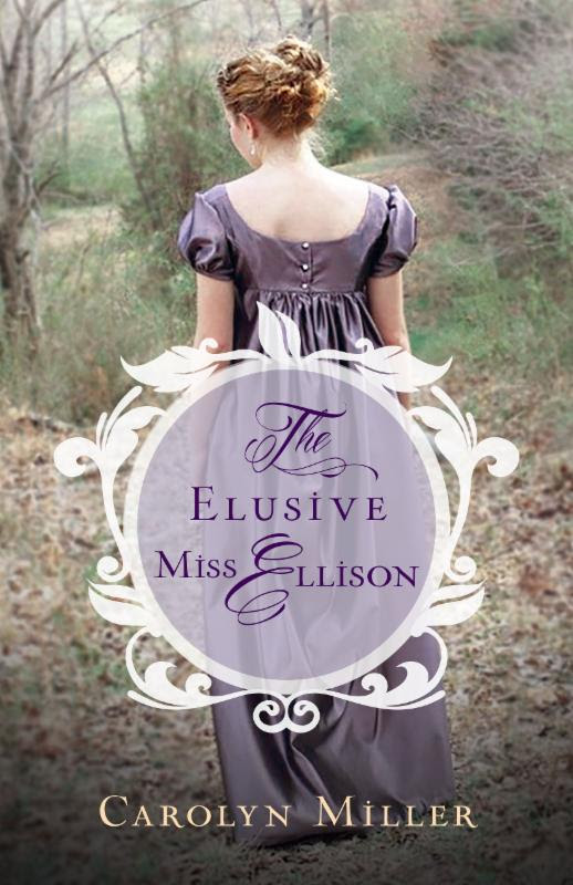 Check Out The Elusive Miss Ellison By Carolyn Miller