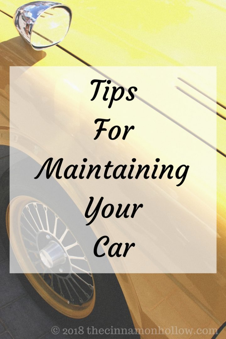 Tips For Maintaining Your Car