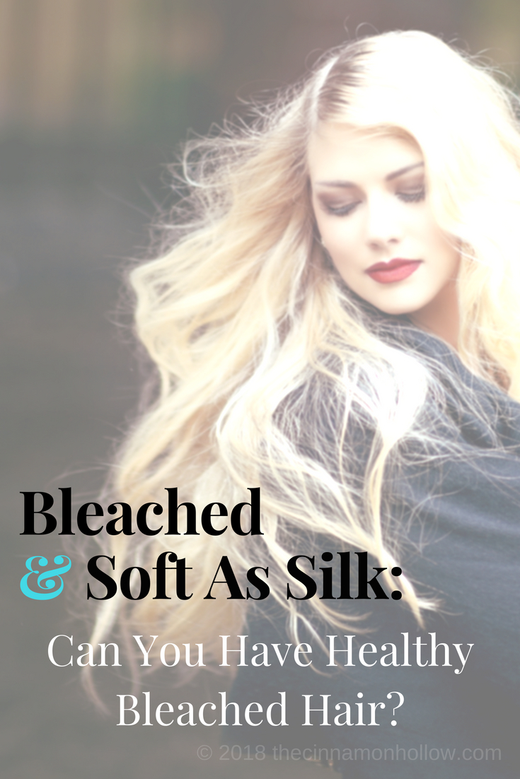 Bleached And Soft As Silk: Can You Have Healthy Bleached Hair?