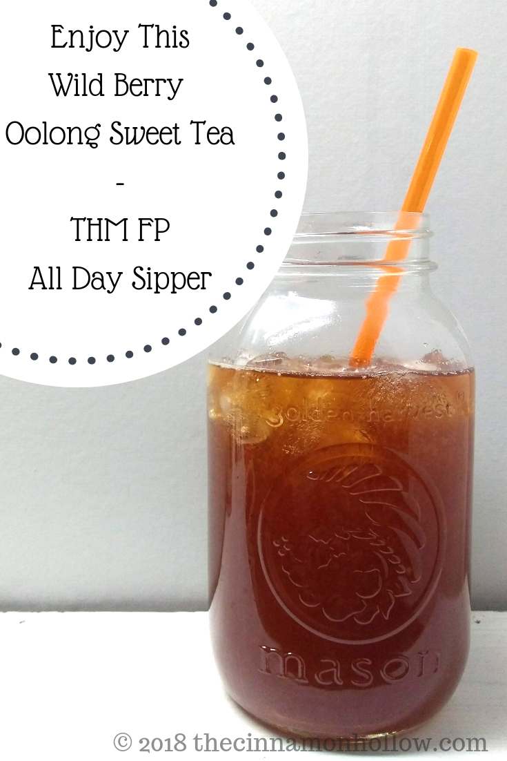 Enjoy This Wild Berry Boost Sweet Tea - THM FP - All Day Sipper