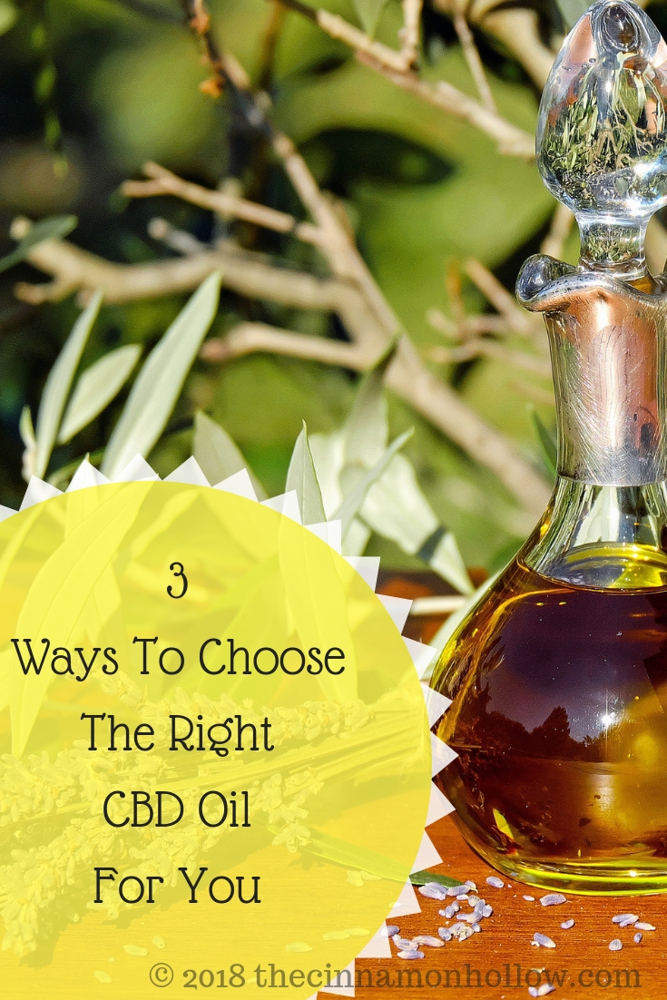 3 Incredible Ways To Choose The Right CBD Oil For You