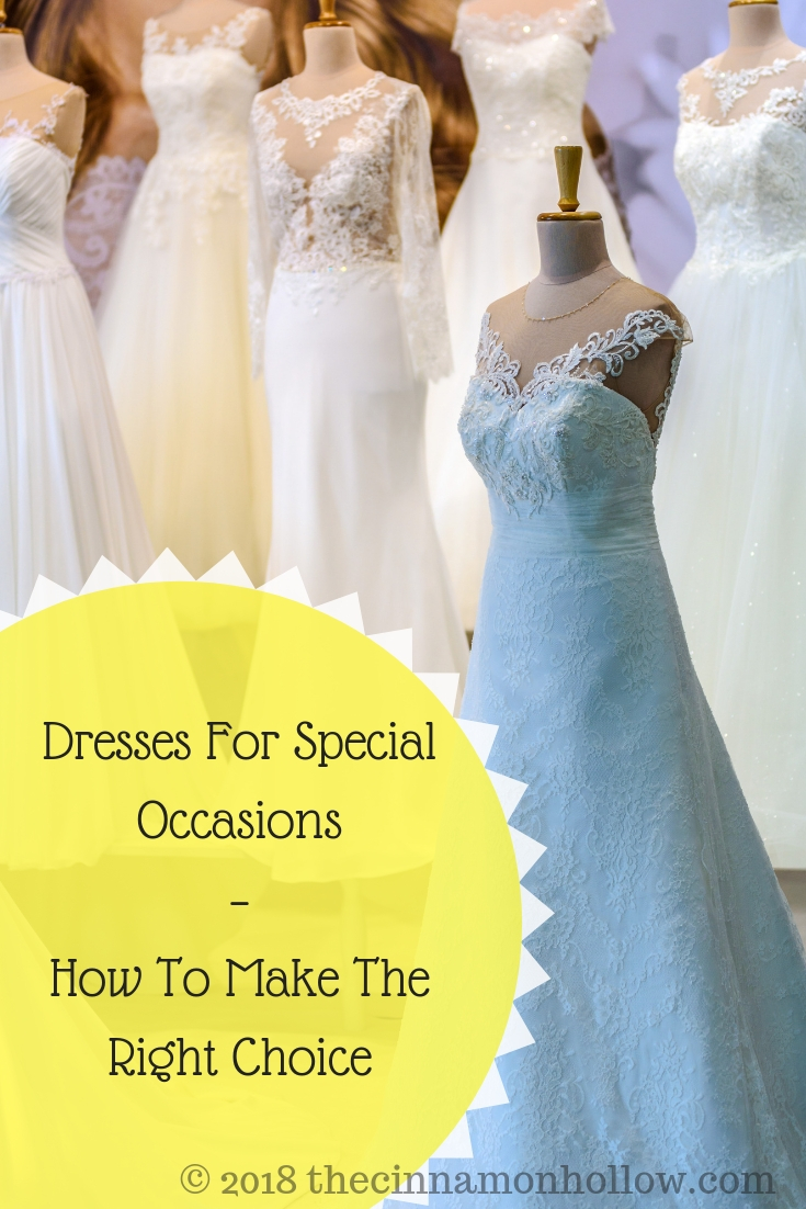 Dresses For Special Occasions – How To Make The Right Choice