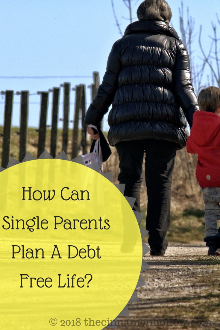 How Can Single Parents Plan A Debt Free Life?