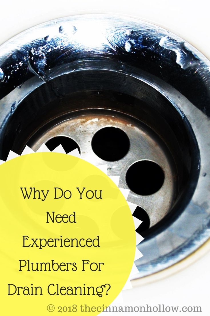 Why Do You Need Experienced Plumbers For Drain Cleaning?