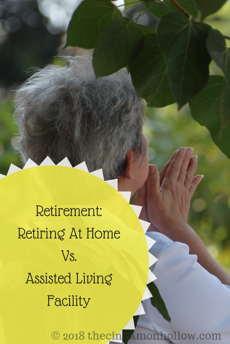 Retirement: Retiring At Home Vs. Assisted Living Facility