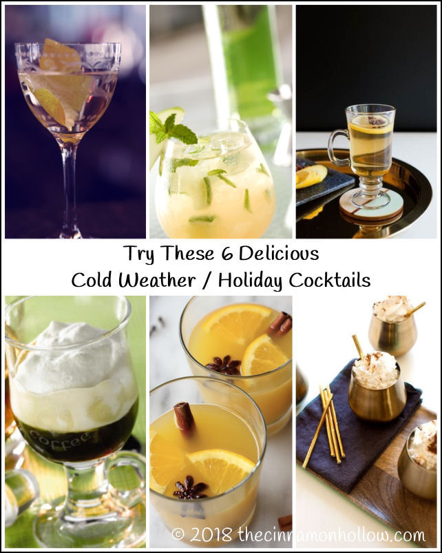 Try These 6 Delicious Holiday Cocktails Plus Hot Toddy Recipe