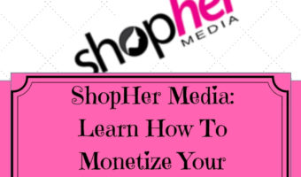 ShopHer Media: Monetize Your Social Channels