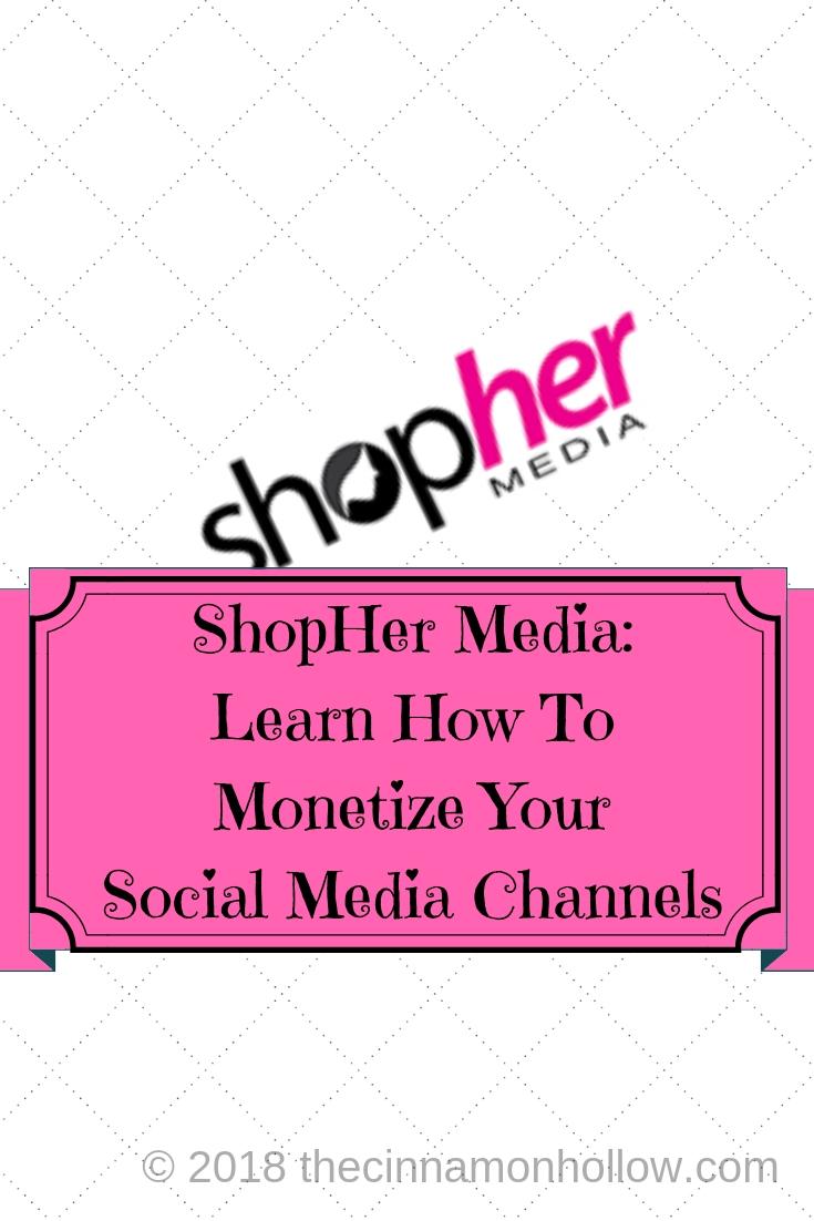 ShopHer Media: Monetize Your Social Channels