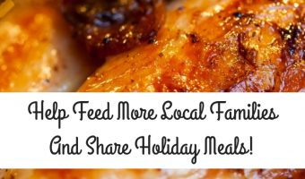 Help Feed More Local Families And Share Holiday Meals!