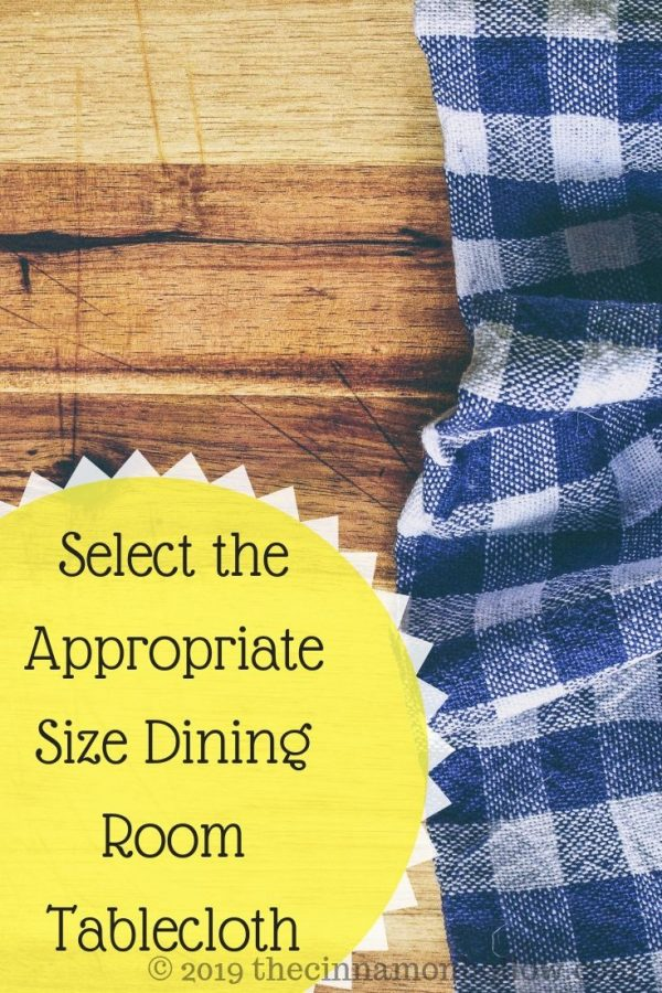 Select The Appropriate Size Dining Room Tablecloth