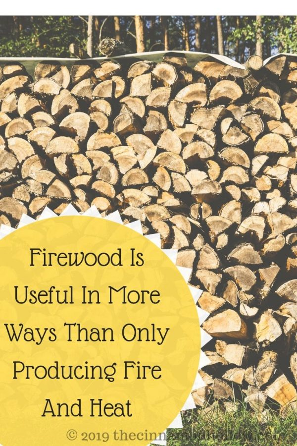 Firewood Is Useful In More Ways